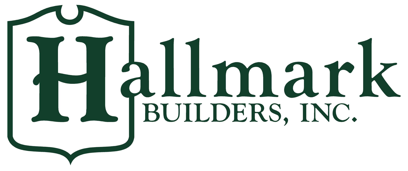 Hallmark Builders Let Us Build Your Dream Home